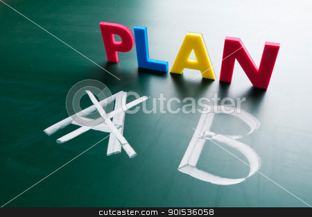 Crossing out Plan A and writing Plan B. stock photo, Crossing out Plan A and writing Plan B. by Lawren