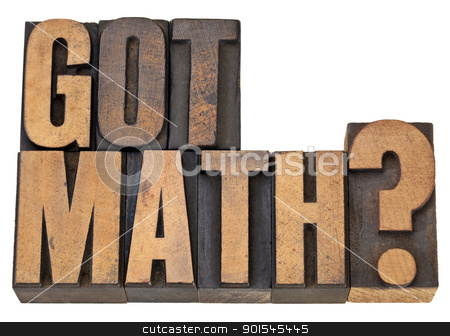 Got math question stock photo, Got math question - isolated text in vintage letterpress wood type by Marek Uliasz