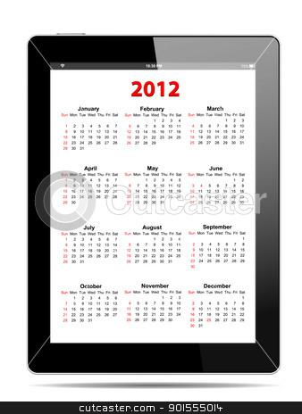 Calendar for 2012 in tablet PC on white, vector format stock vector clipart, Calendar for 2012 in tablet PC on white, vector format by manaemedia
