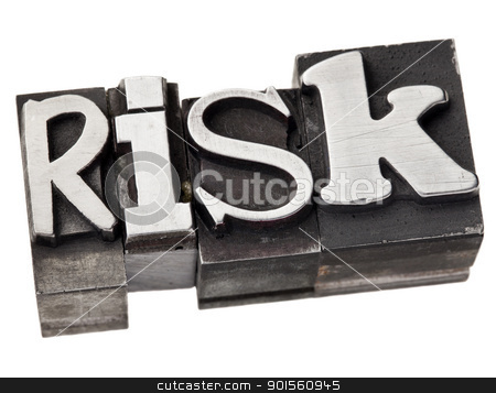 risk word in metal type stock photo, risk - isolated word in vintage letterpress metal type by Marek Uliasz