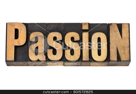 passion in wood type stock photo, passion - isolated word in vintage letterpress wood type by Marek Uliasz