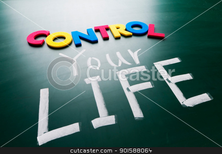 control your life, conceptual words on blackboard. stock photo, Control your life, colorful conceptual words on blackboard. by Lawren