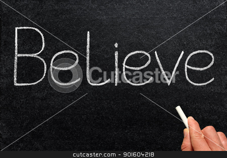 Believe, written with chalk on a blackboard. stock photo, Believe, written with chalk on a blackboard. by Stephen Rees