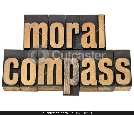 moral compass - ethics concept  stock photo, moral compass- ethics concept - isolated phrase in  vintage letterpress  wood type by Marek Uliasz