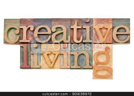 creative living in letterpress type stock photo, creative living -  isolated text  in vintage letterpress  wood type by Marek Uliasz