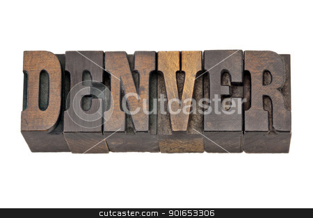 Denver - capital of Colorado stock photo, Denver - capital city of Colorado - isolated word in vintage letterpress wood type - French Clarendon font popular in western movies and memorabilia by Marek Uliasz