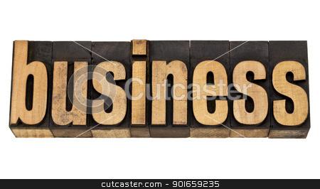 business word in letterpress type stock photo, business - isolated word in vintage  letterpress wood type by Marek Uliasz