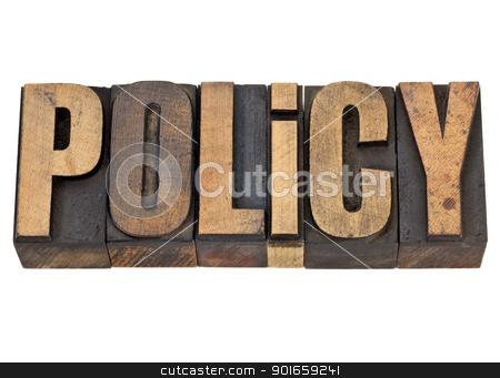 policy word in letterpress type stock photo, policy  - isolated word in vintage letterpress wood type by Marek Uliasz