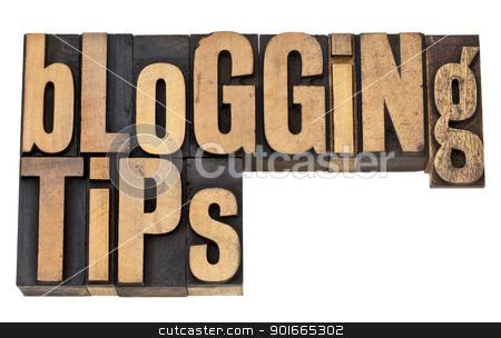 blogging tips in letterpress type stock photo, blogging tips - isolated text in vintage letterpress wood type by Marek Uliasz