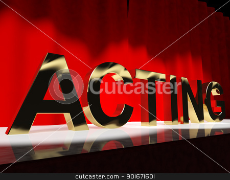 Acting Word On Stage Showing Drama Performance In A Theater stock photo, Acting Word On Stage Shows Drama Performance In A Theater by stuartmiles
