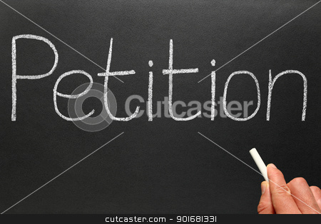 Writing Petition with white chalk on a blackboard. stock photo, Writing Petition with white chalk on a blackboard. by Stephen Rees