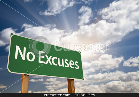 No Excuses Green Road Sign and Clouds stock photo, No Excuses Green Road Sign with Dramatic Clouds, Sun Rays and Sky. by Andy Dean