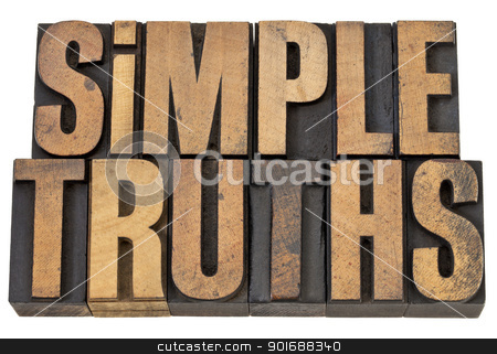 simple truth text in wood type stock photo, simple truth - isolated words in vintage letterpress wood type by Marek Uliasz
