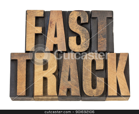 fast track words in wood type stock photo, fast track - career concept - isolated text in vintage letterpress wood type by Marek Uliasz