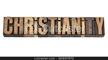 christianity word in wood type stock photo, christianity - religion concept  - isolated word in vintage letterpress wood type by Marek Uliasz