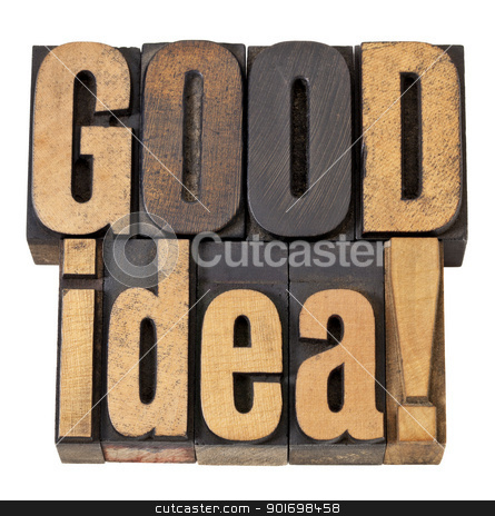 good idea exclamation in wood type stock photo, good idea exclamation - isolated words in vintage letterpress  wood type by Marek Uliasz
