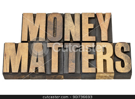 money matters in wood type stock photo, money matters - financial concept - isolated text in vintage letterpress wood type by Marek Uliasz