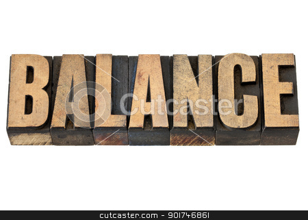 balance word in wood type stock photo, balance - isolated text in vintage letterpress wood type by Marek Uliasz