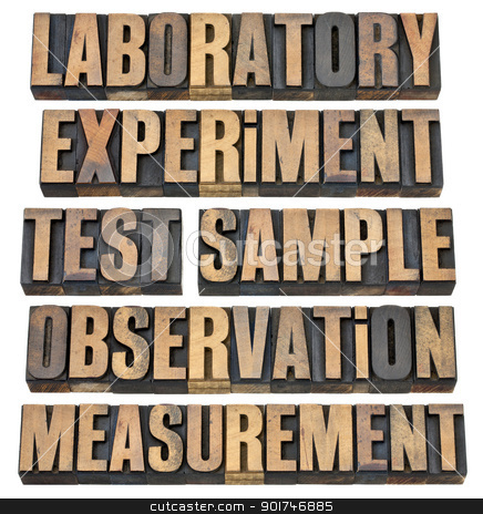 experiment, observation, test stock photo, a collage of words related to experimental research - laboratory, experiment, test, sample, observation, measurment - isolated text in vintage letterpress wood type by Marek Uliasz