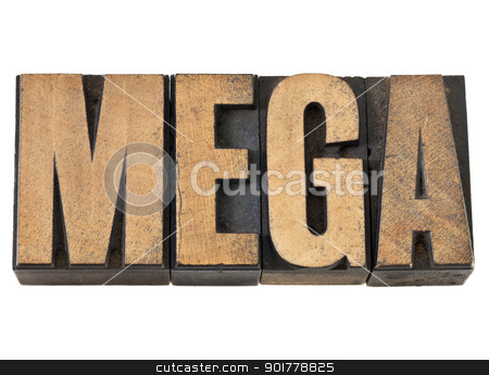 mega word in wood type stock photo, mega word (one million) - isolated text in vintage letterpress wood type by Marek Uliasz