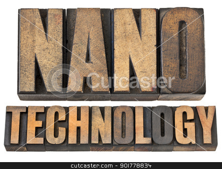 nanotechnology in wood type stock photo, nanotechnology  -- isolated text in vintage letterpress wood type by Marek Uliasz