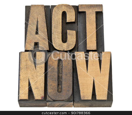 acr now - phrase in wood type stock photo, act now - motivation concept - isolated text in vintage letterpress wood type by Marek Uliasz