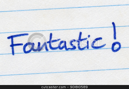 Fantastic written in blue ink on white paper. stock photo, Fantastic written in blue ink on white paper. by Stephen Rees