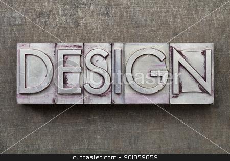 design word in metal type stock photo, design  - word in vintage letterpress metal type against a grunge steel sheet by Marek Uliasz