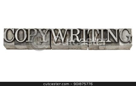 copywriting in metal type stock photo, copywriting - isolated word in grunge vintage letterpress metall type by Marek Uliasz