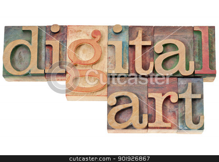 digital art in wood type stock photo, digital art - isolated text in vintage letterpress wood type by Marek Uliasz