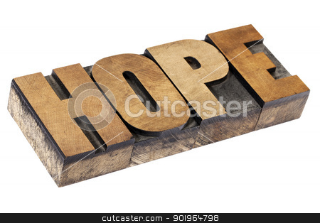 hope word in wood type stock photo, hope word - isolated text in vintage letterpress wood type printing blocks by Marek Uliasz