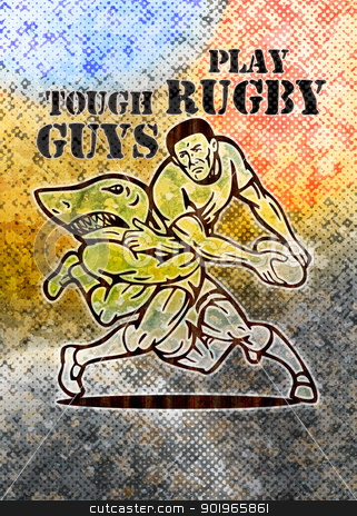 Rugby player running with ball attacked by shark stock photo, illustration of  a Rugby player running with ball attacked by shark with grunge  texture background and words tough guys play rugby by patrimonio