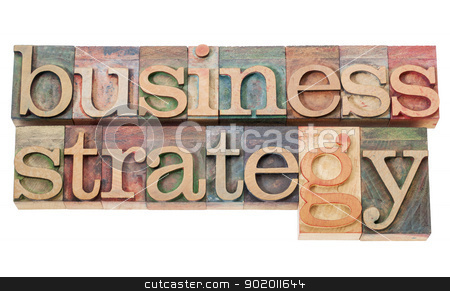 business strategy stock photo, business strategy - isolated text  in vintage letterpress wood type by Marek Uliasz