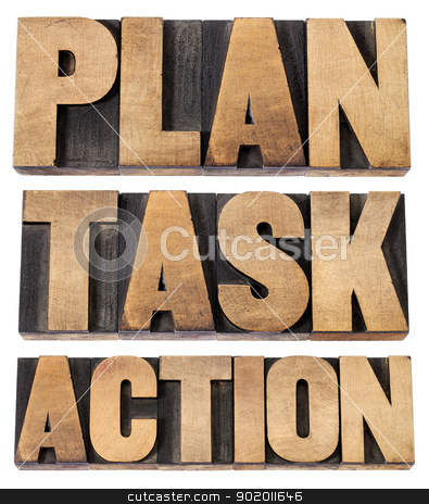 plan, task, action word in woot type stock photo, plan, task, action - a collage of isolated words in vintage letterpress wood type by Marek Uliasz