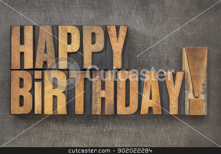 Happy Birthday! stock photo, Happy Birthday! -  text in vintage letterpress wood type blocks on a grunge metal background by Marek Uliasz