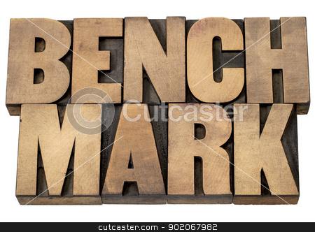 benchmark word stock photo, benchmark - isolated word in vintage letterpress wood type printing blocks by Marek Uliasz