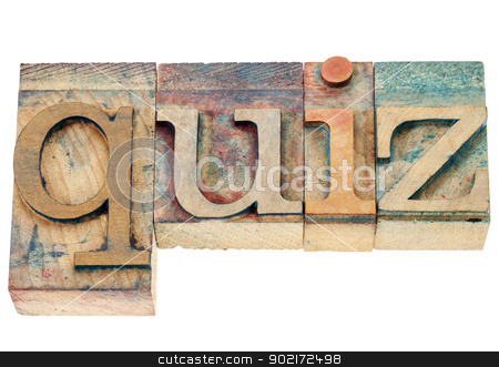 quiz word in wood type stock photo, quiz - isolated word in vintage letterpress wood type printing blocks by Marek Uliasz