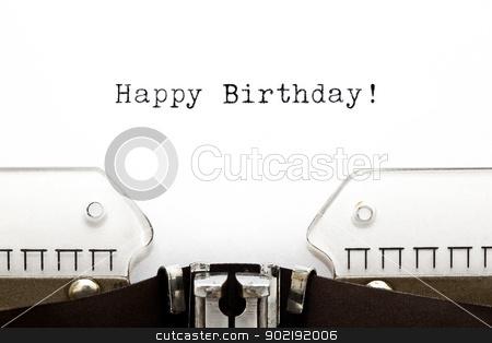 Typewriter Happy Birthday stock photo, Happy Birthday printed on an old typewriter  by Ivelin Radkov