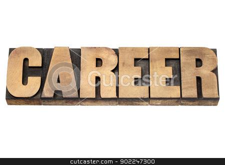 career word in wood type stock photo, career word - isolated text in vintage letterpress wood type printing blocks by Marek Uliasz