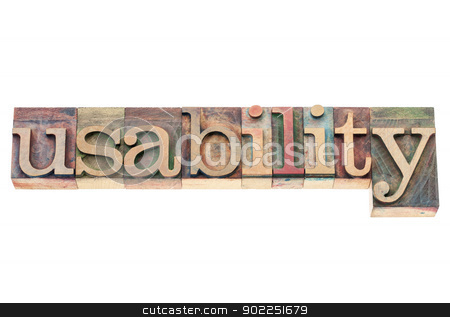 usability word in wood type stock photo, usability word - user friendly concept - isolated text in vintage letterpress wood type printing blocks by Marek Uliasz