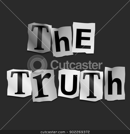 Truth concept. stock photo, Illustration depicting cutout printed letters arranged to form the words the truth. by Samantha Craddock