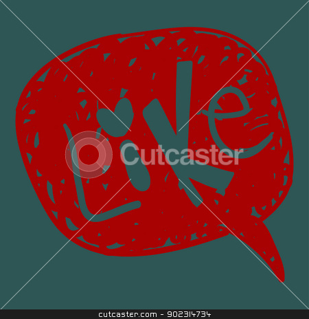 Like word in speech bubble stock vector clipart, Like message in hand-drawn speech bubble. Vector illustration layered for easy manipulation and custom coloring. by Cienpies Design