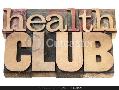 health club stock photo, health club - isolated text in vintage letterpress wood type printing blocks by Marek Uliasz