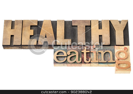 healthy eating in wood type stock photo, healthy eating - isolated text in letterpress wood type printing blocks by Marek Uliasz
