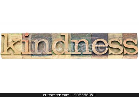 kindness word in wood type stock photo, kindness  - isolated word in vintage letterpress wood type printing blocks by Marek Uliasz
