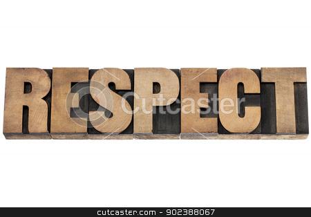 respect word in wood type stock photo, respect - isolated word in vintage letterpress wood type printing blocks by Marek Uliasz