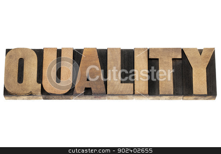 quality word in wood type stock photo, quality - business concept - isolated word in vintage letterpress wood type printing blocks by Marek Uliasz