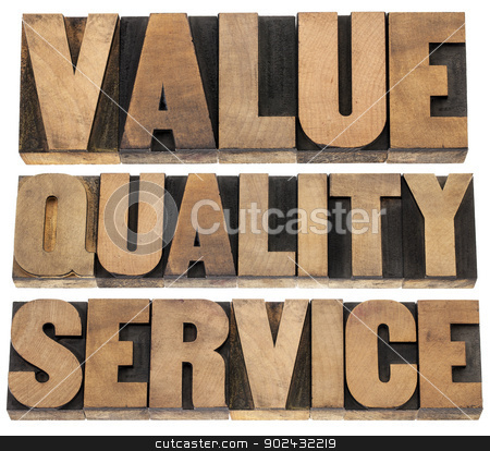value, quality, service stock photo, value, quality, service- business mantra concept - isolated words in vintage letterpress wood type printing blocks by Marek Uliasz