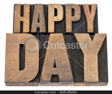 happy day in wood type stock photo, happy day - isolated text in vintage letterpress wood type printing blocks by Marek Uliasz