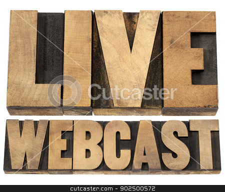 live webcast in wood type stock photo, live webcast  - internet concept  - a collage of isolated words in vintage letterpress wood type printing blocks by Marek Uliasz